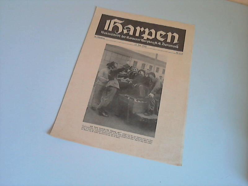 Harpen. 18. Jahrgang. 17. Juli 1943. Nr. 6/II - Werkzeitschrift der Harpener Bergbau A.G. Dortmund