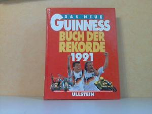 Das neue Guinnes Buch der Rekorde 1991