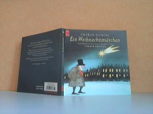 Ein Weihnachtsmärchen Neu übersetzt und neu illustriert von Volker Kriegel