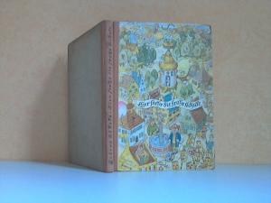 Hier steht die frohe Schule - Ein Märchenbuch Deutsche Gaben 64 - mit Zeichnungen des Verfassers