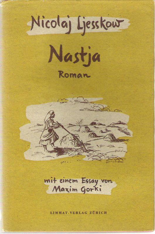 Nastja – Roman mit einem Essay von Maxim Gorki