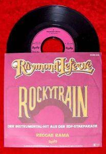Single Raymond Lefevre: Rockytrain (Barclay 0036.045) D 1979