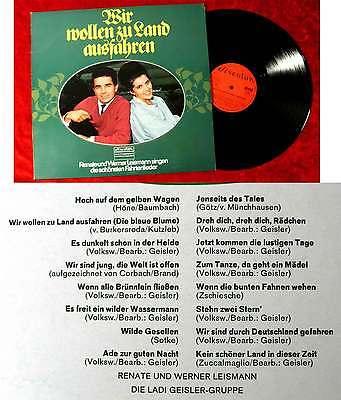 LP Renate & Werner Leismann: Wir wollen zu Land ausfahren (Discoton 77 439) D