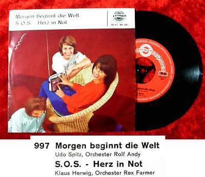 Single Udo Spitz: Morgen beginnt die Welt / Klaus Herwig: SOS Herz in Not /Tempo