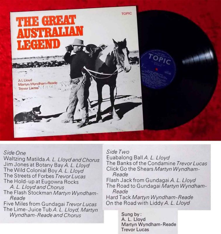 LP The Great Australian Legend - A Panorama of Bush Balladry & Song (Topic) UK