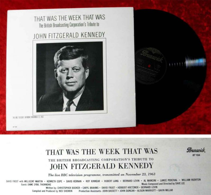 LP That was the Week that was - John Fitzgerald Kennedy (BBC 23.11.1963) D 1963