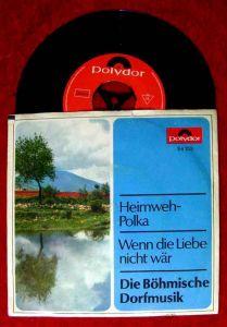 Single Böhmische Dorfmusik: Heimweh Polka (Polydor 54 103) D 1967