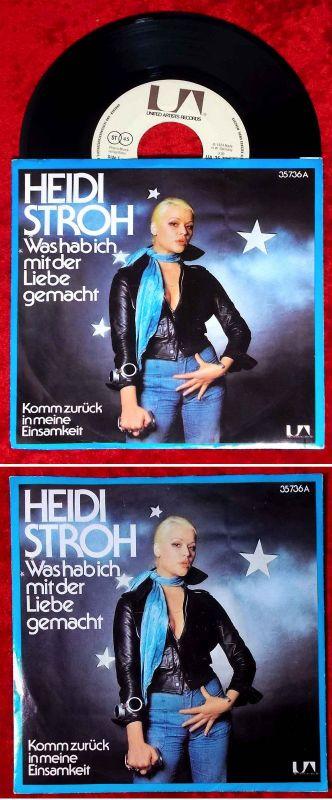 Single Heidi Stroh: Was hab ich mit der Liebe gemacht (United Artists 35 736A) D