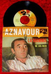 Single Charles Aznavour: La Mamma / Ne Dis Rien