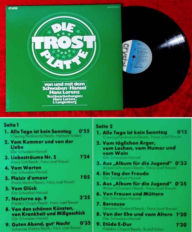 LP Die Trost-Platte mit Hans Lorenz (Schwaben-Hansel) (Crystal 028 CRY-45 133) D