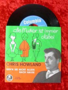 Single Chris Howland: Die Mutter ist immer dabei