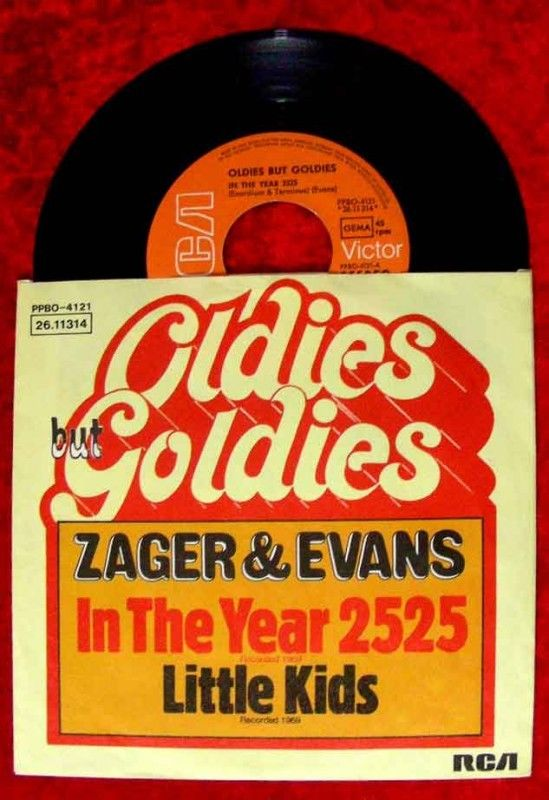 Single Zager & Evans In the Year 2525 Oldies but Goldie
