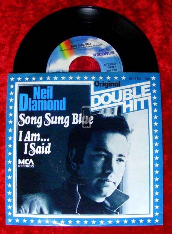 Single Neil Diamond: Song Sung Blue / I Am I Said