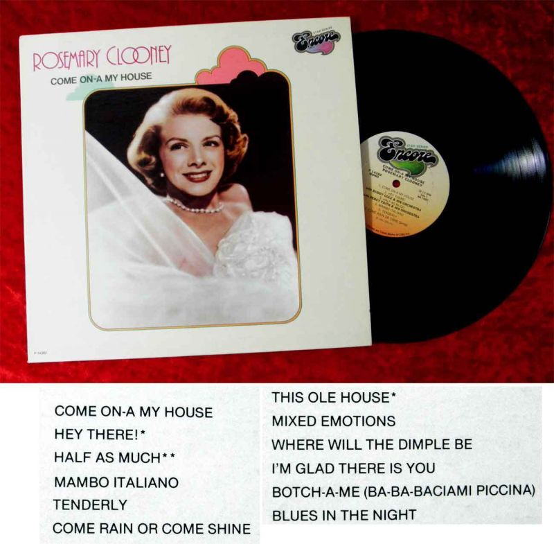 LP Rosemary Clooney: Come On A My House (Encore P 14382) US 1981