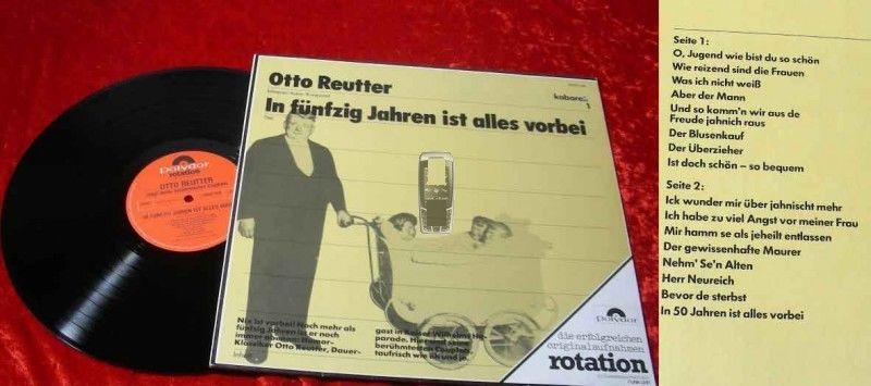LP Otto Reutter: In fnfzig Jahren ist alles vorbei