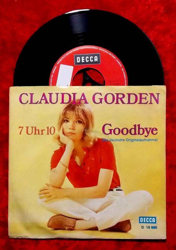 Single Claudia Gorden: Goodbye / 7Uhr10 (Decca D 19 995) D 1971