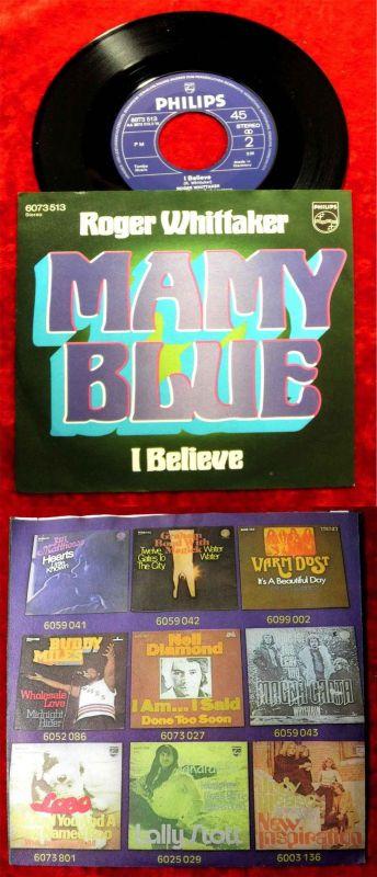 Single Roger Whittaker: Mamy Blue / I Believe (Philips 6073 513) D 1971