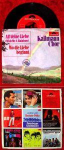 Single Kallmann Chor: All Deine Liebe (Polydor 52 788) D 1966