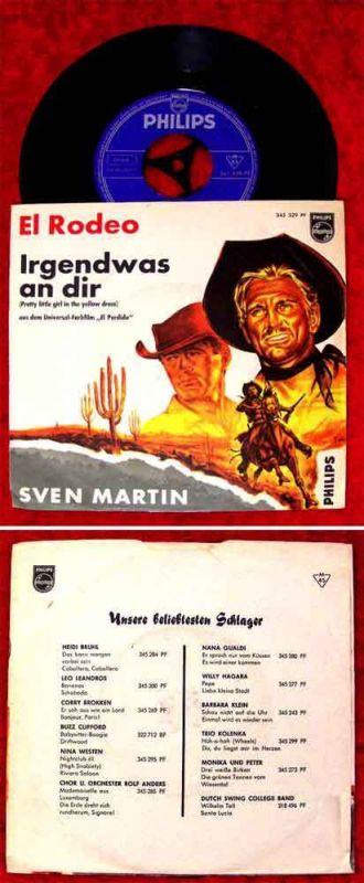 Single Sven Martin: El Rodeo / Irgendwas an dir (Philips 345 329 PF)