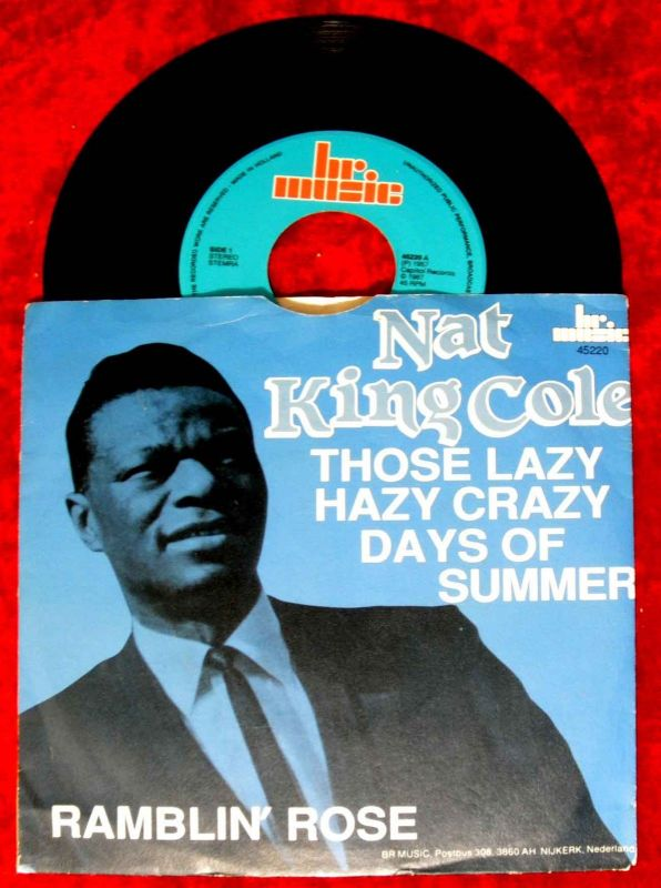 Single Nat King Cole: Those Lazy Hazy Crazy Days of Summer / Ramblin´Rose
