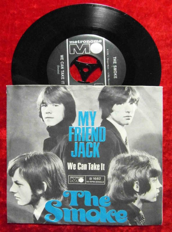 Single Smoke: My Friend Jack (Metronome B 1662) D 1967 0