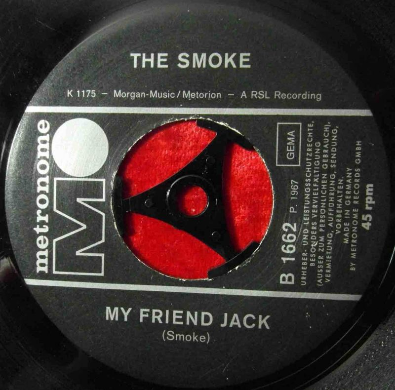 Single Smoke: My Friend Jack (Metronome B 1662) D 1967 1