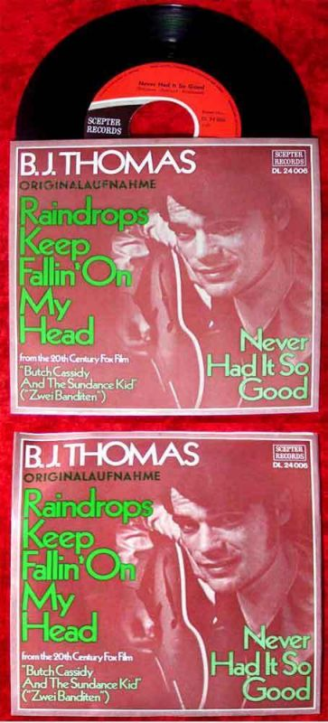 Single B.J. Thomas: Raindrops keep fallin on my head (Scepter DL 24 006) D