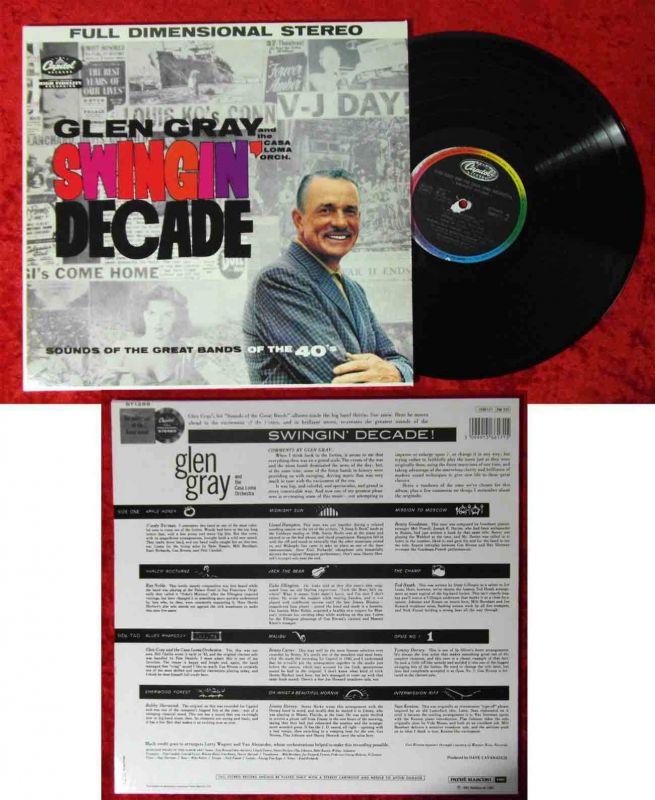 LP Glen Gray & Casa Loma Orchestra: Swingin´ Decade (Capitol 1566171) Frankreich