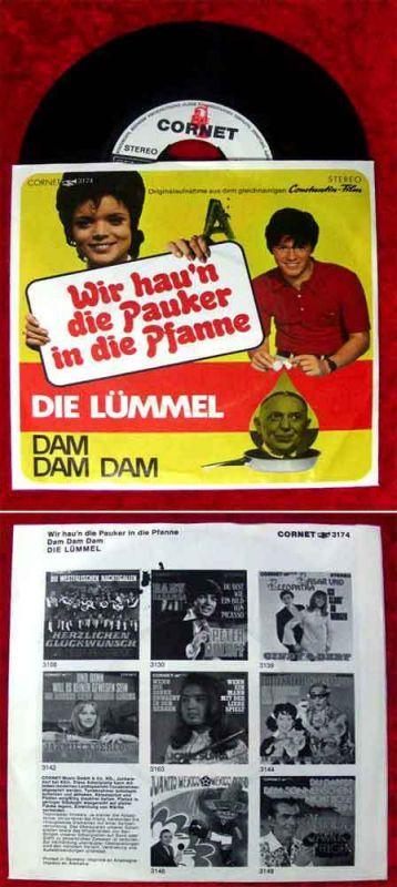 Single Die Lümmel:Wir hau´n die Pauker in die Pfanne / Dam Dam Dam (Cornet) D