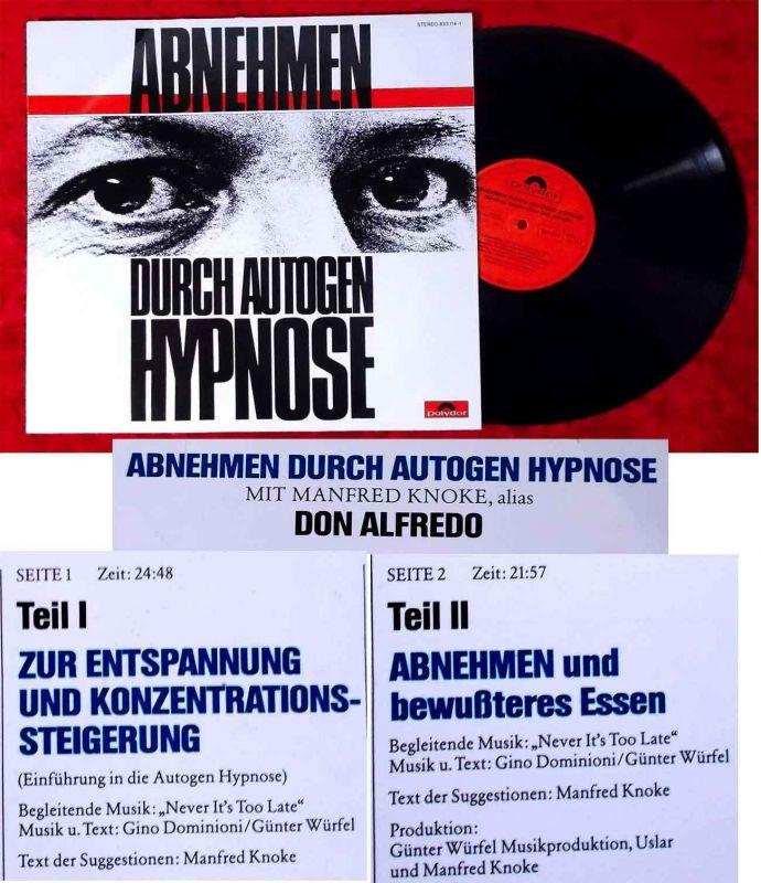 LP Manfred Knoke alias Don Alfredo: Abnehmen durch Autogen Hypnose (1987)