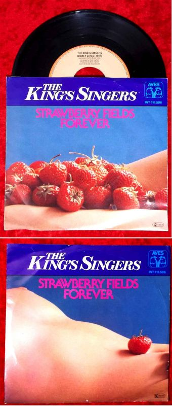 Single King´s Singers: Strawberry Fields Forever (Aves INT 111.506) D 1978