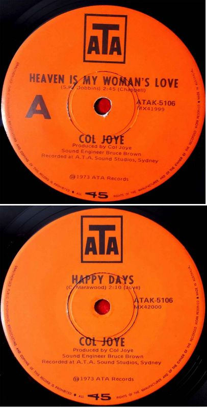 Single Col Joye: Heaven Is My Woman´s Love  (ATA ATAK-5106)  Australien 1973