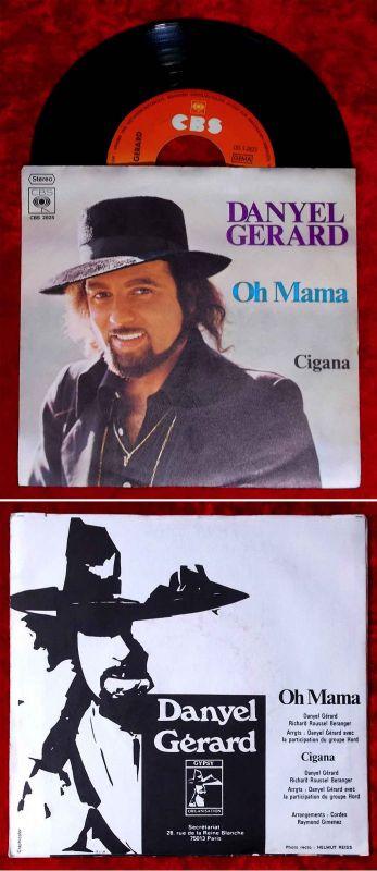 Single Danyel Gerard: Oh Mama / Cigana (CBS 2625) D 1974