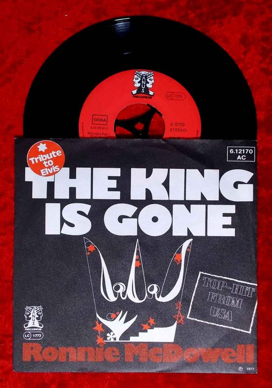 Single Ronnie McDowell: The King Is Gone (Anus 6.12170 AC) D 1977