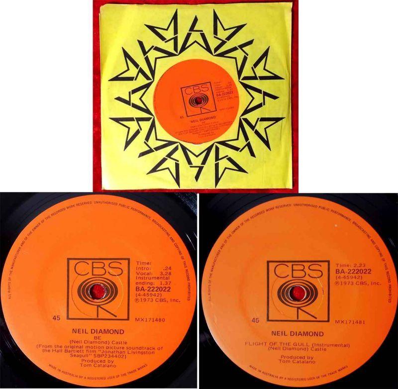 Single Neil Diamond: Be / Flight of the Gull (CBS BA-222022) Australien 1973