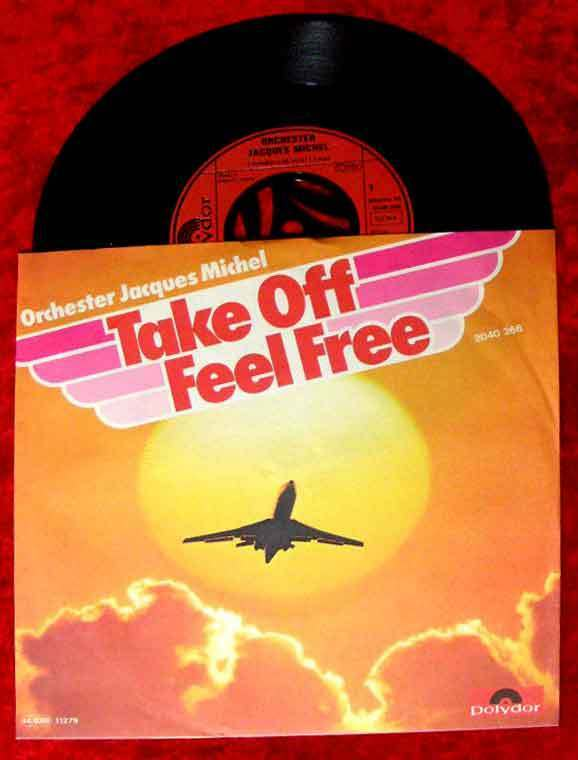 Single Jacques Michel: Take Off Feel Free (Polydor 2040 266) D