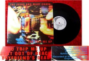 Maxi Jesus and the Mary Chain You Trip me up 1985