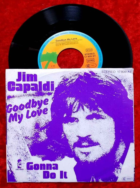 Single Jim Capaldi: Goodbye My Love (Island 17 809 AT) D 1977