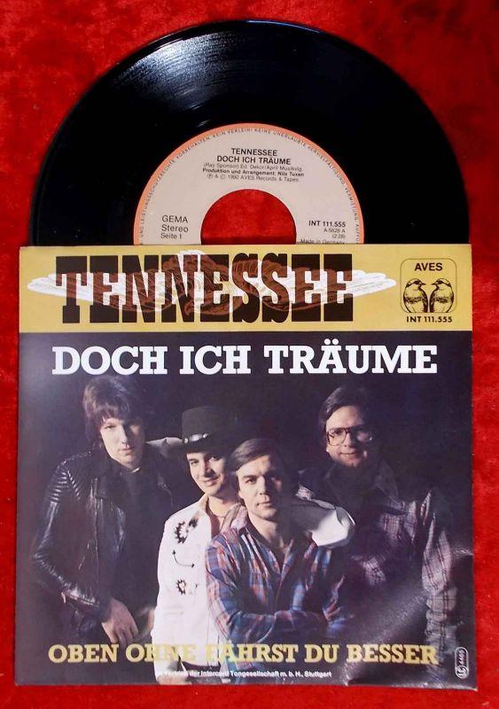 Single Tennessee: Doch ich träume (Aves INT 111.555) D 1980