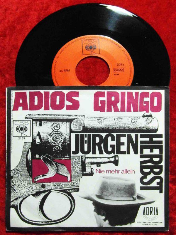 Single Jürgen Herbst: Adios Gringo (CBS 2139) D