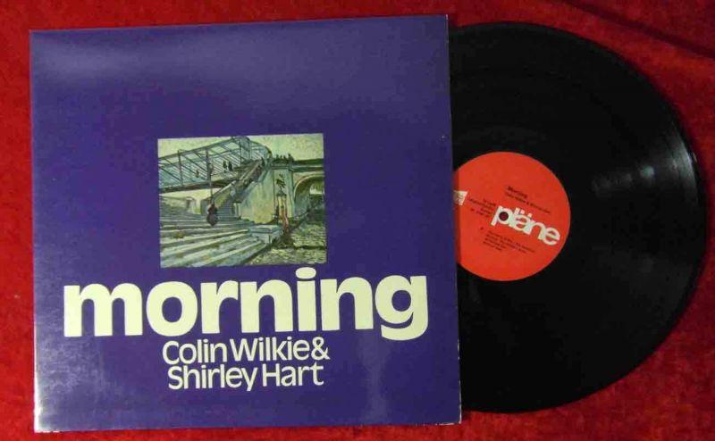 LP Colin Wilkie & Shirley Hart: Morning (Pläne S 88 107) D 0