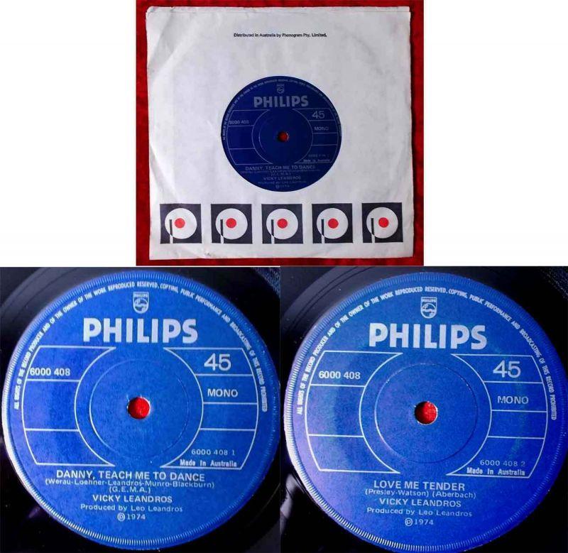 Single Vicky Leandros: Danny, teach me to dance (Philips 6000 408) Australien 74