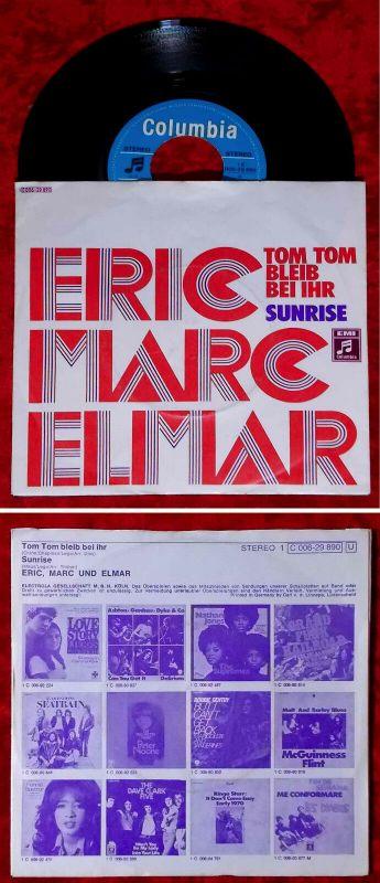 Single Eric, Marc & Elmar: Tom Tom Bleib Bei Ihr (Tom Tom Turnaround) D 1971