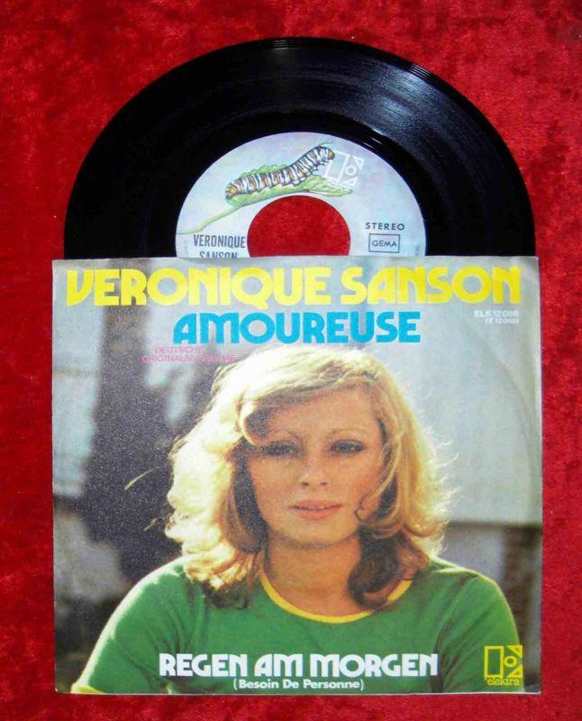 Single Veronique Sanson: Amoureuse / Regen am Morgen (Elektra ELK 12 088) D 1973