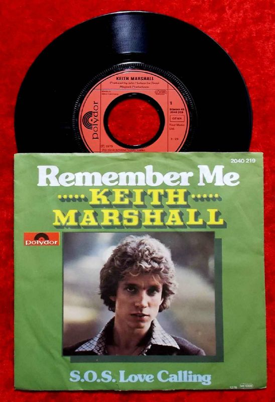Single Keith Marshall: Remember Me (Polydor 2040 219) D 1979