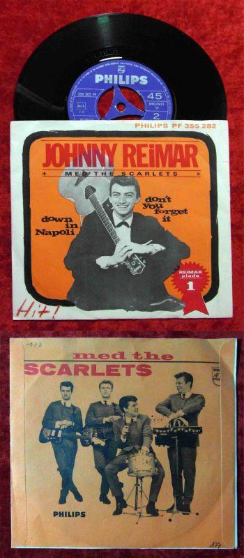 Single Jonny Reimar: & Scarlets: Down in Napoli  (Philips PF 355 282) DK