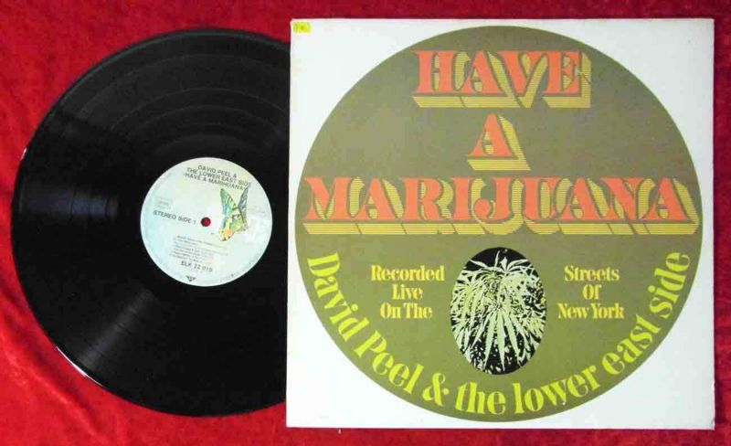 LP David Peel & Lower East Side: Have A Marihuana (Elektra 22 015) D