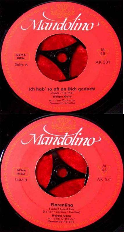 Single Holger Garo: Ich hab so oft an Dich gedacht (Mandolino AK 531) D