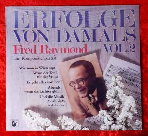 LP Fred Raymond - ein Komponistenporträt (Hansa 205 449-270) D 1983 Neuwertig