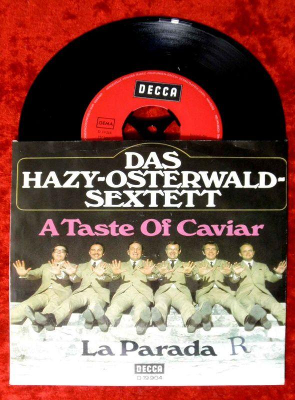 Single Hazy Osterwald Sextett: A Taste of Caviar / La Paranda (Decca D 19 904) D 0
